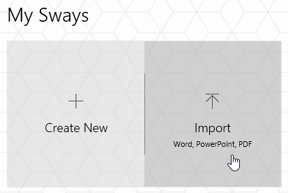 Sway-Import-Options1